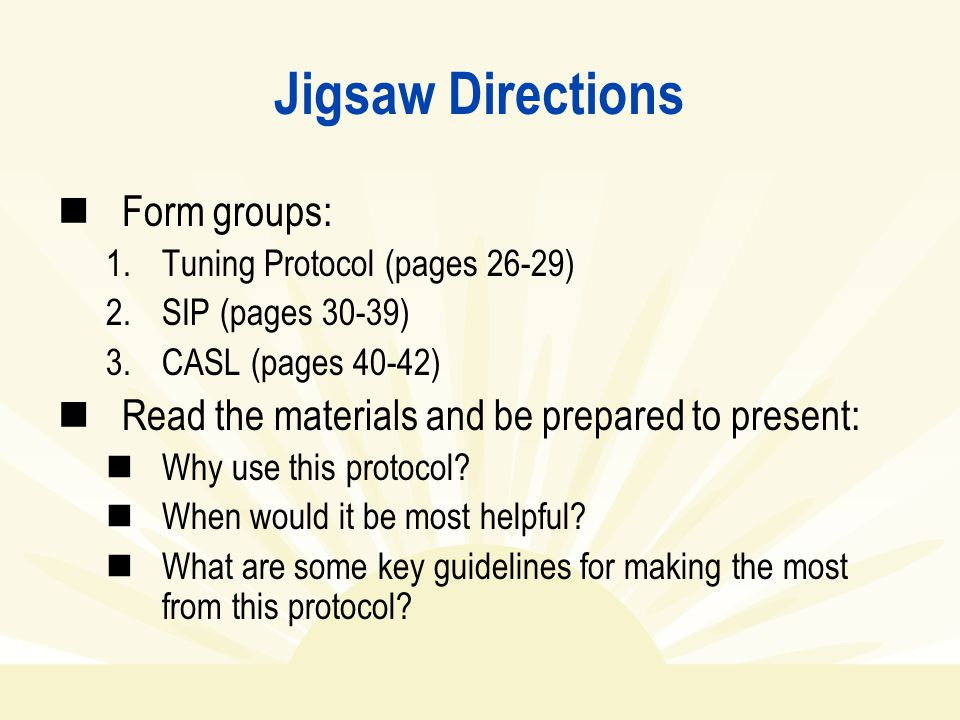 Jigsaw Directions Form groups: