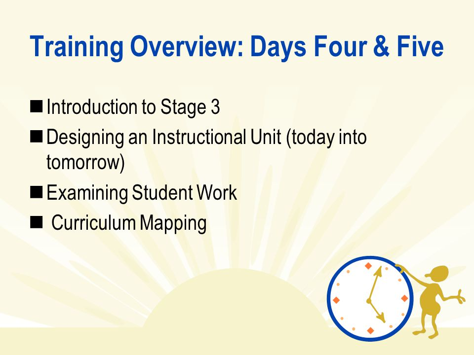 Training Overview: Days Four & Five