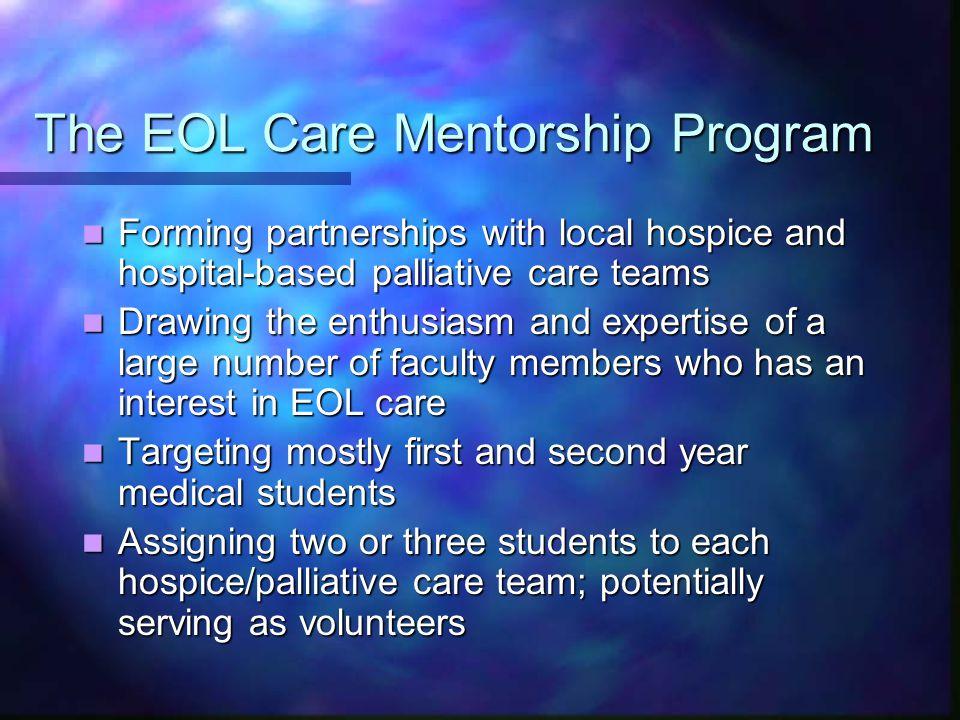 The EOL Care Mentorship Program