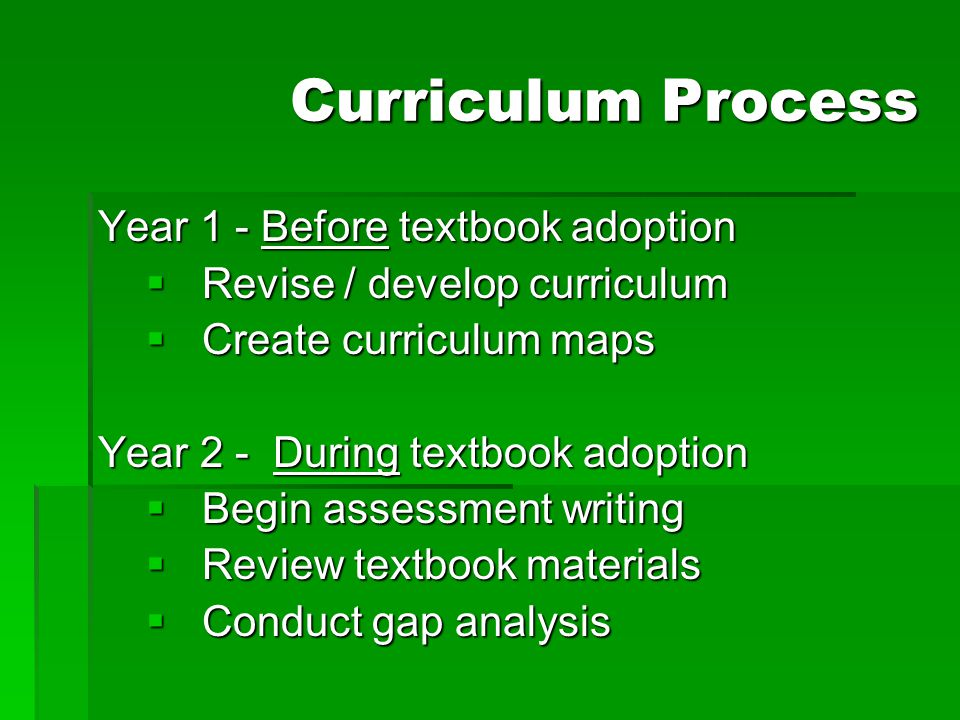 Curriculum Process Year 1 - Before textbook adoption
