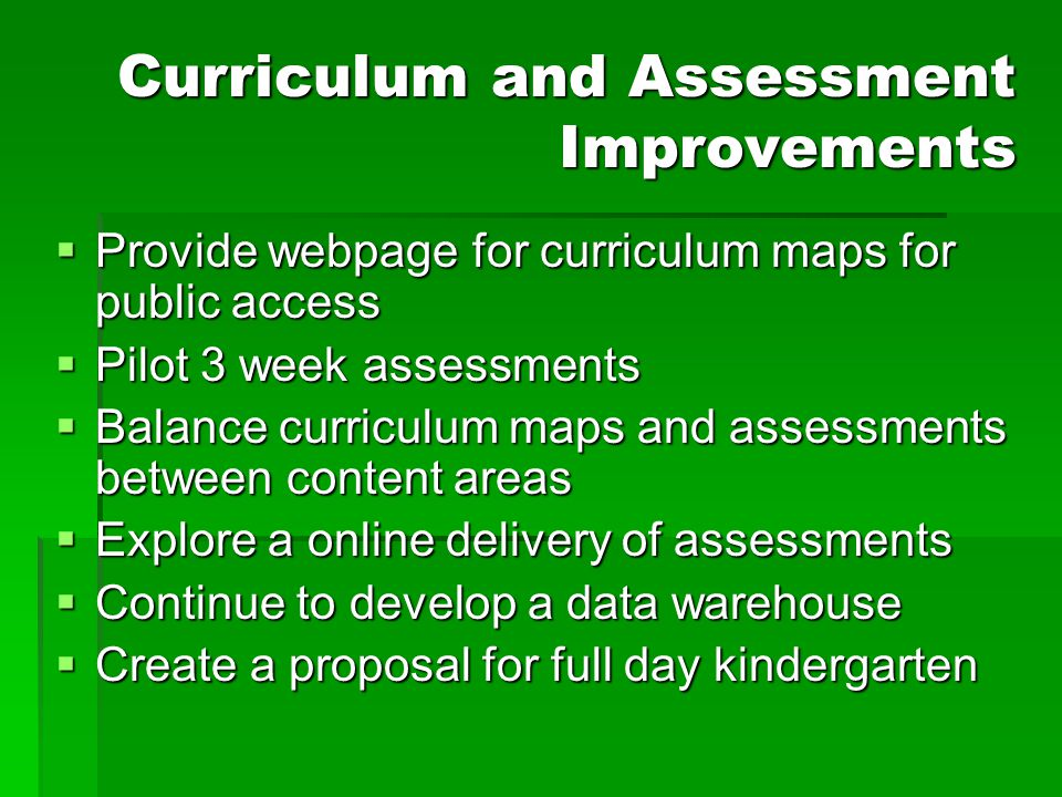 Curriculum and Assessment Improvements