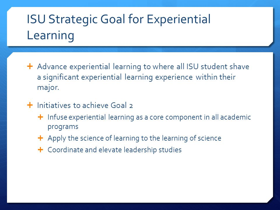 ISU Strategic Goal for Experiential Learning