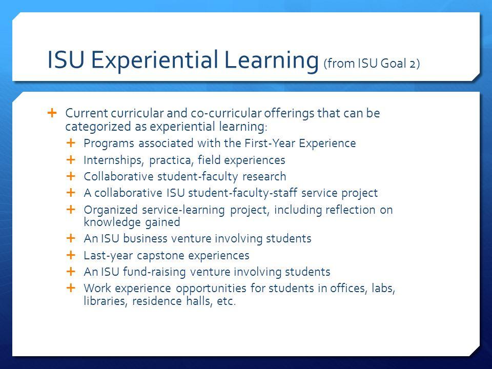 ISU Experiential Learning (from ISU Goal 2)