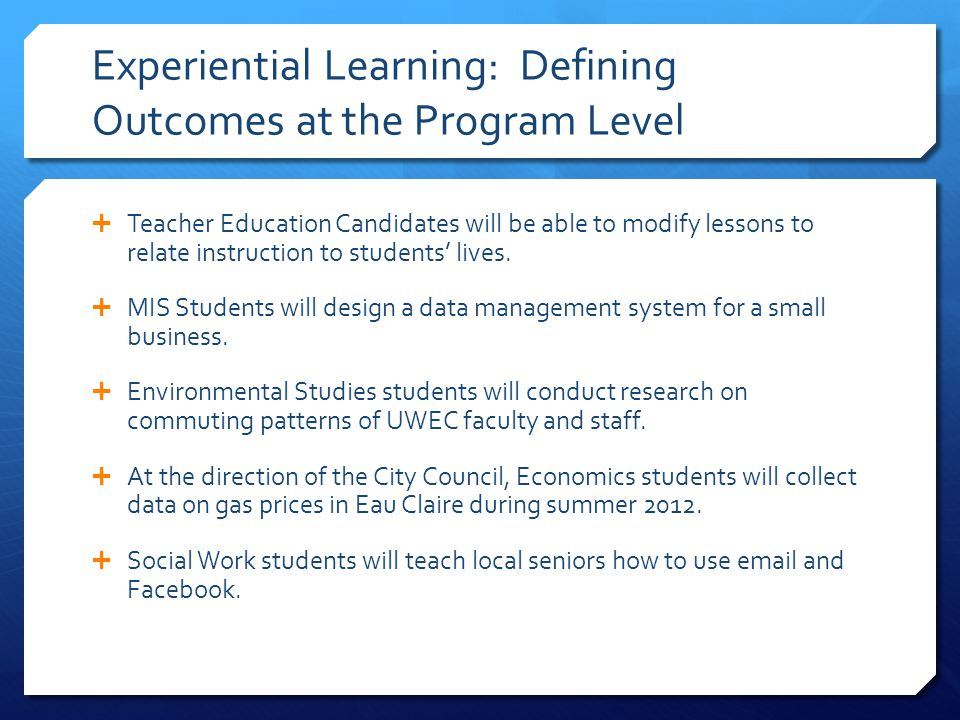 Experiential Learning: Defining Outcomes at the Program Level