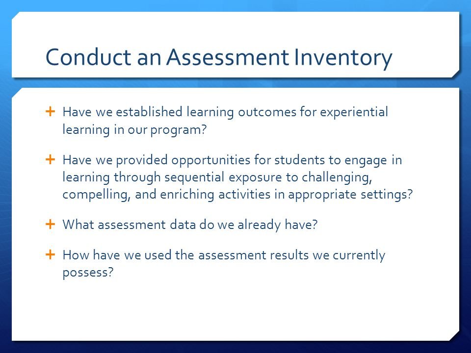 Conduct an Assessment Inventory