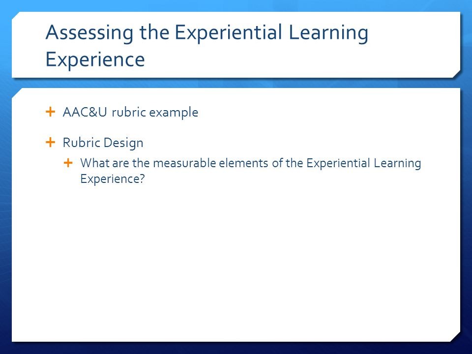 Assessing the Experiential Learning Experience