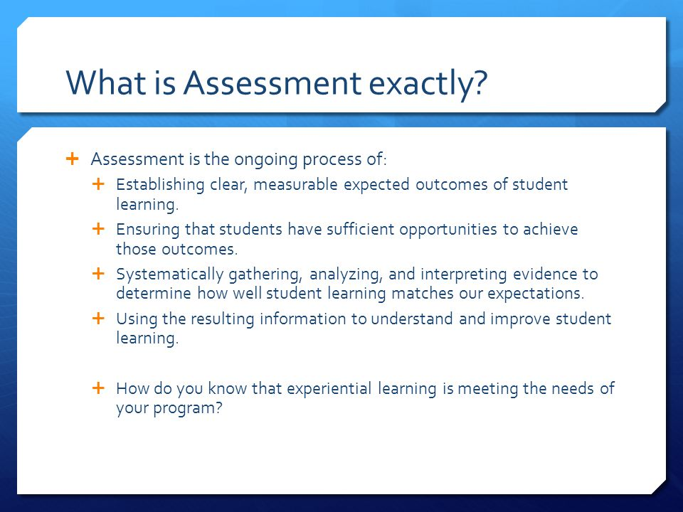 What is Assessment exactly