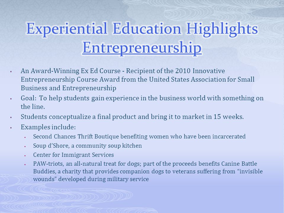 Experiential Education Highlights Entrepreneurship