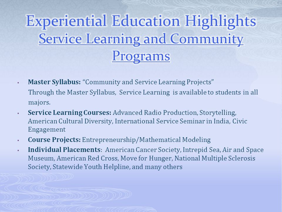 Experiential Education Highlights Service Learning and Community Programs