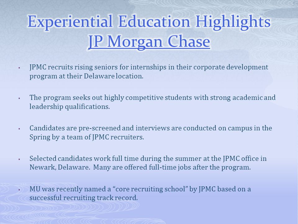 Experiential Education Highlights JP Morgan Chase