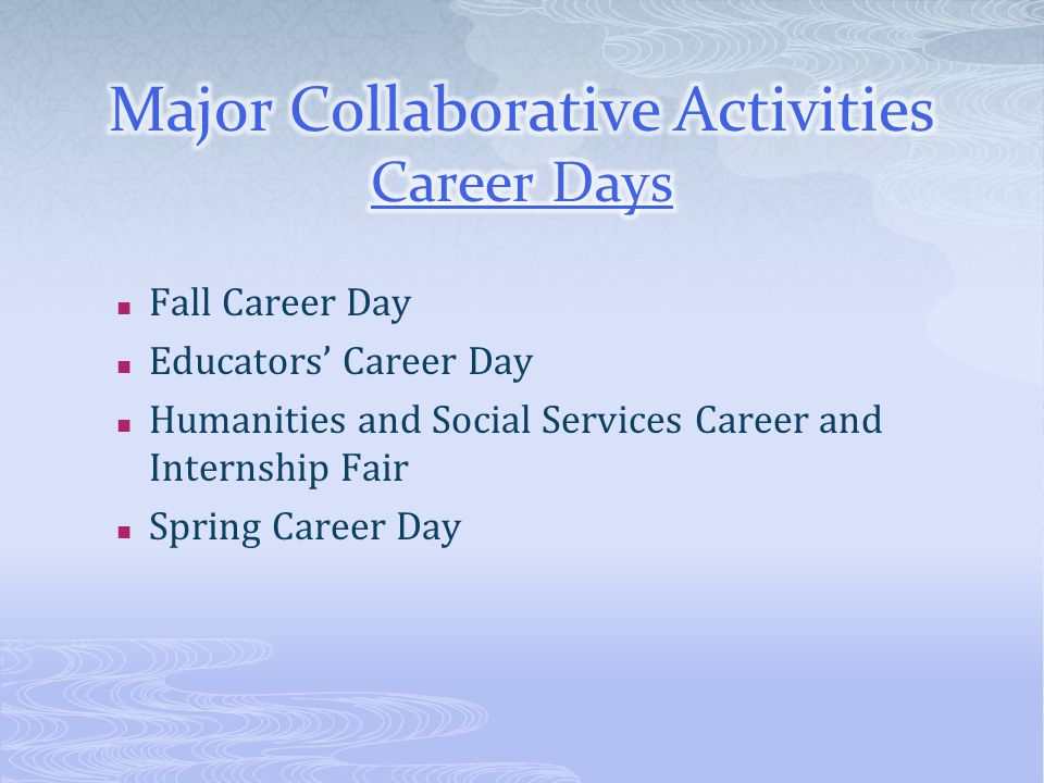 Major Collaborative Activities Career Days