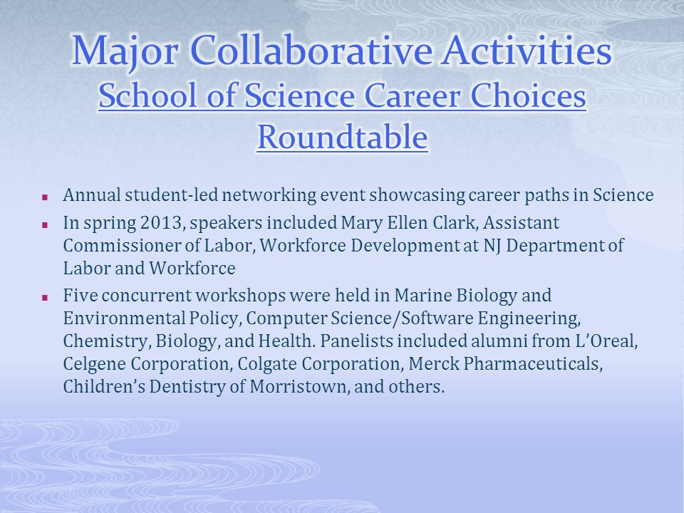 Major Collaborative Activities School of Science Career Choices Roundtable