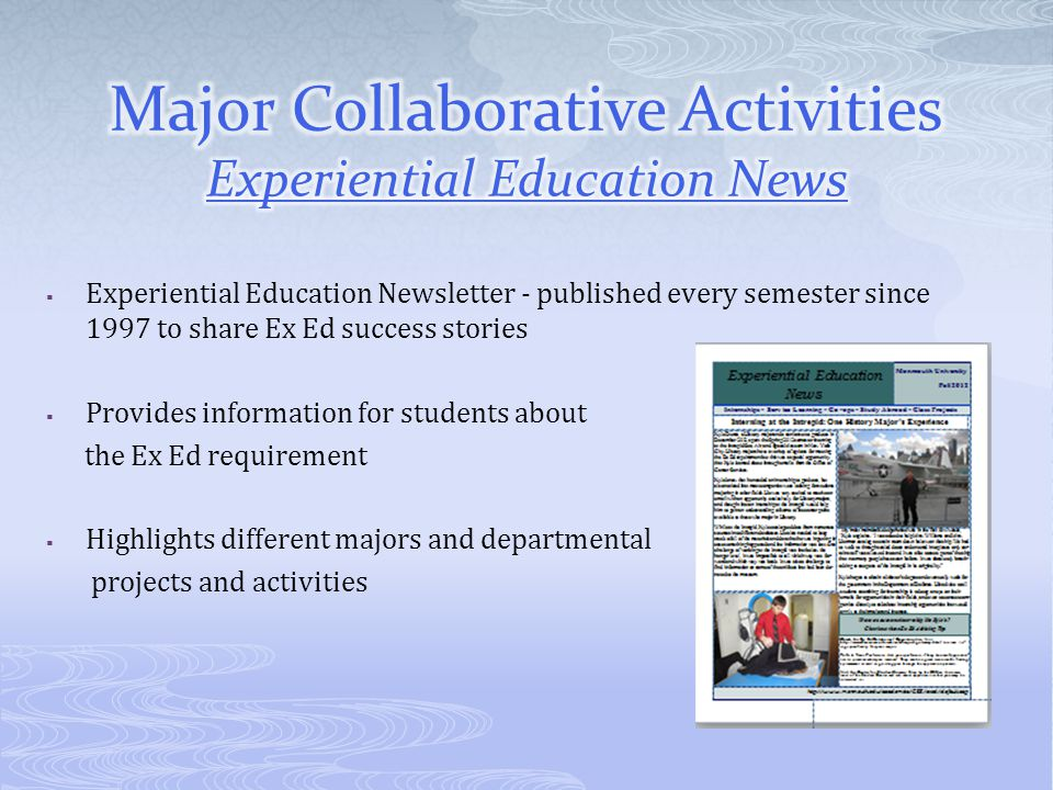 Major Collaborative Activities Experiential Education News