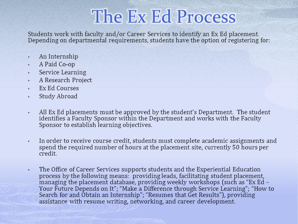 The Ex Ed Process