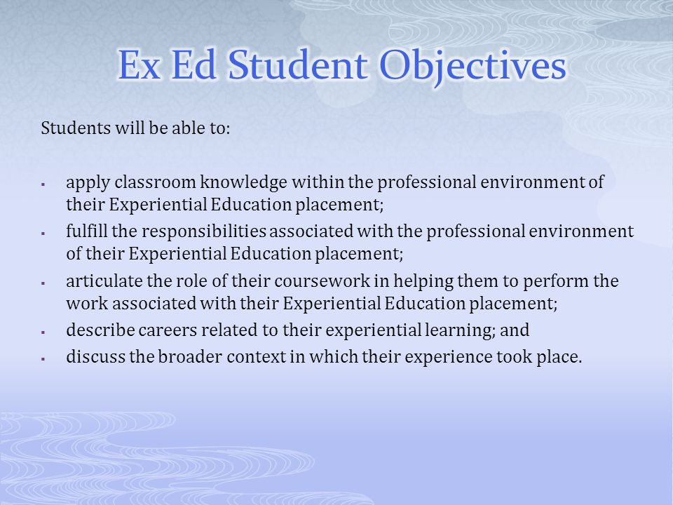 Ex Ed Student Objectives