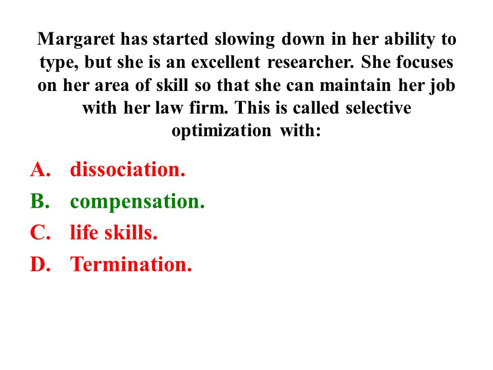 dissociation. compensation. life skills. Termination.