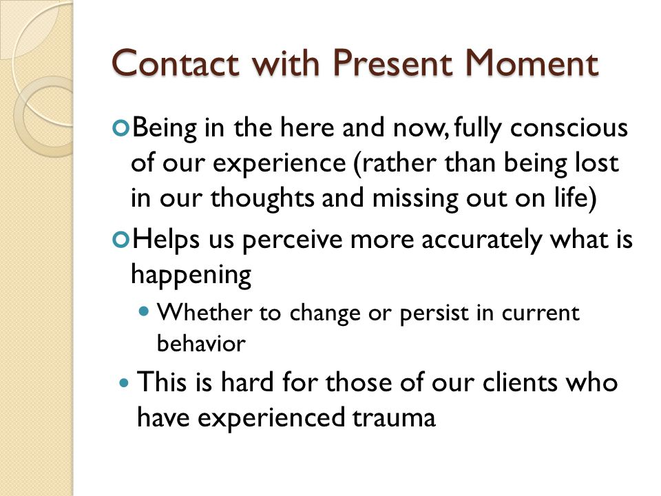 Contact with Present Moment