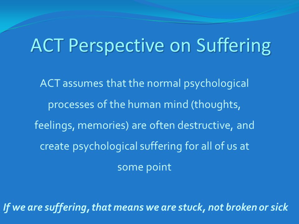 ACT Perspective on Suffering