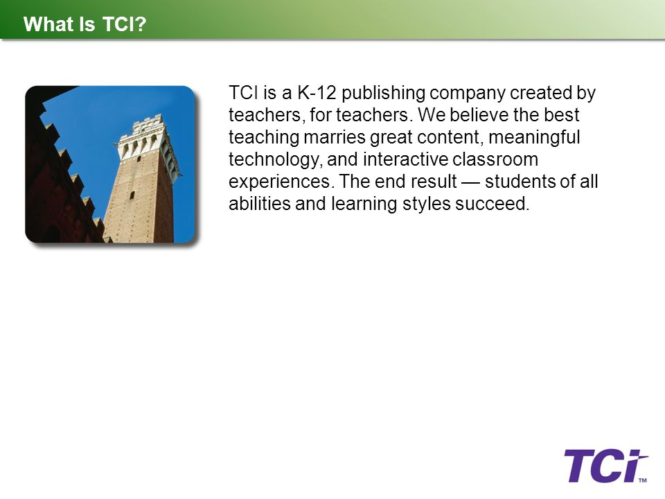 What Is TCI