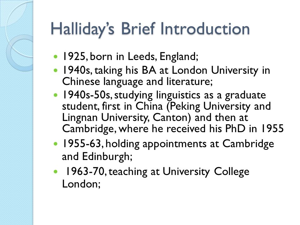 Halliday's Brief Introduction