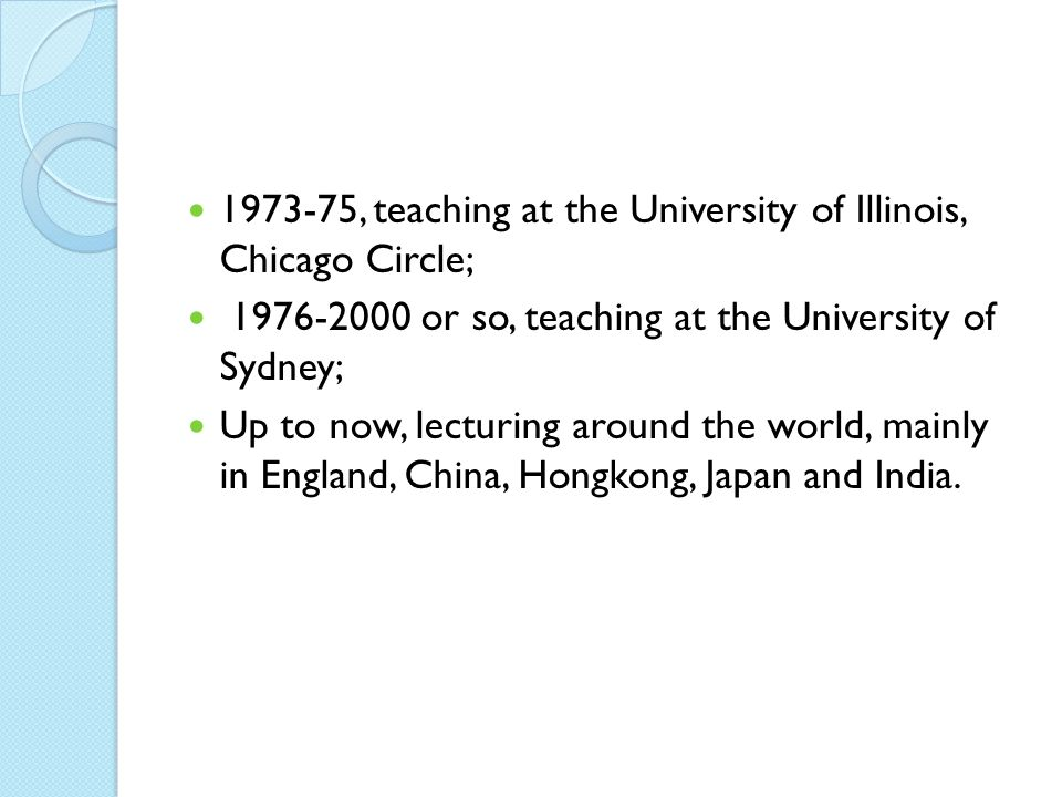 1973-75, teaching at the University of Illinois, Chicago Circle;