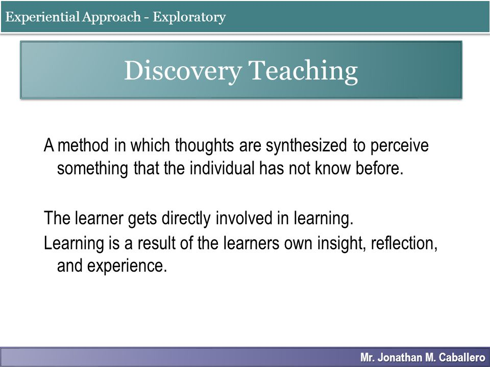 Experiential Approach - Exploratory