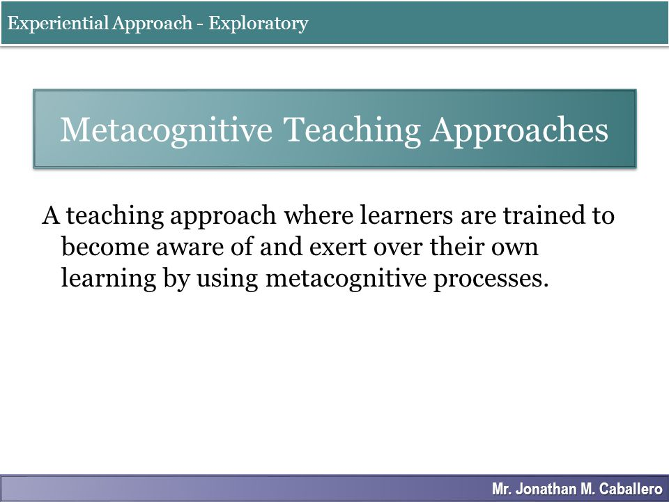 Metacognitive Teaching Approaches