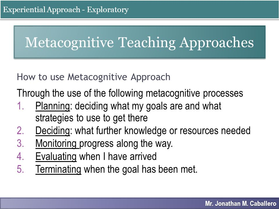 How to use Metacognitive Approach