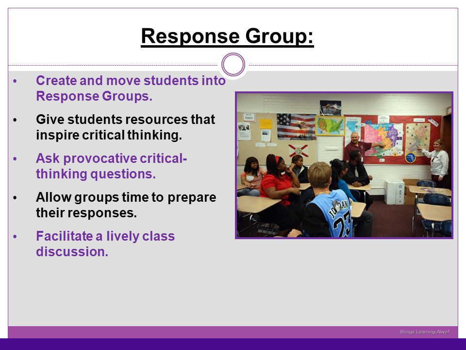 Response Group: Create and move students into Response Groups.