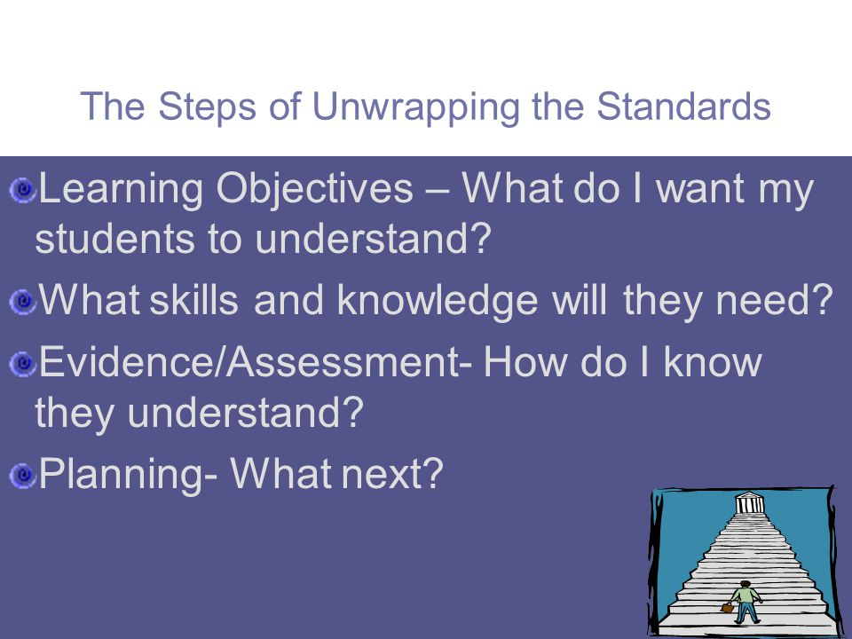 The Steps of Unwrapping the Standards