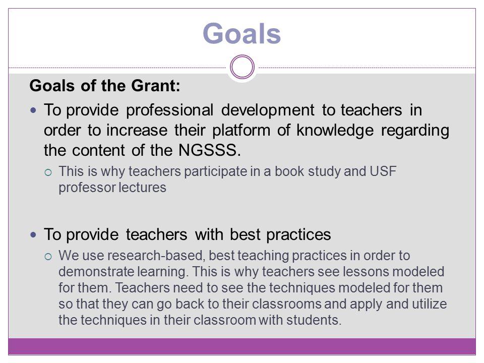 Goals Goals of the Grant: