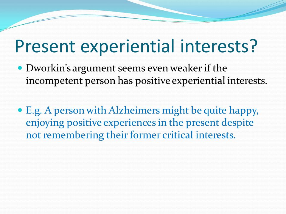 Present experiential interests