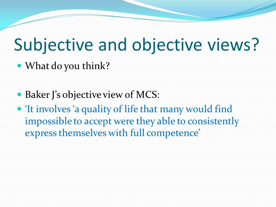Subjective and objective views