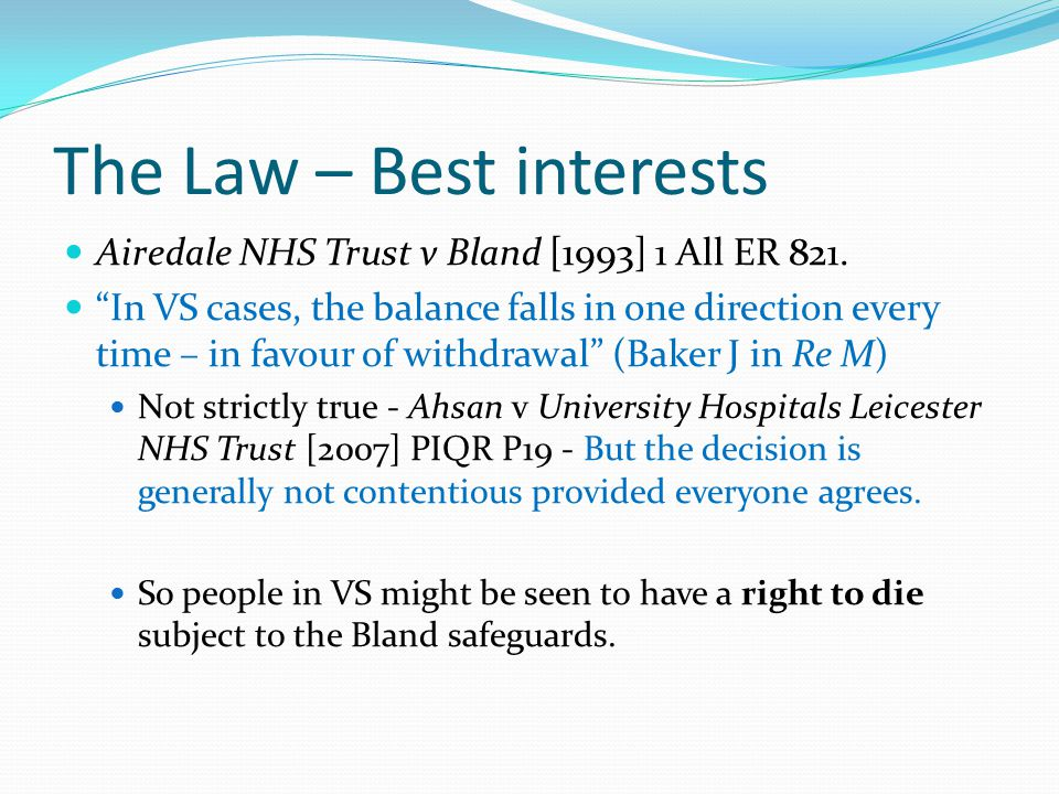 The Law – Best interests