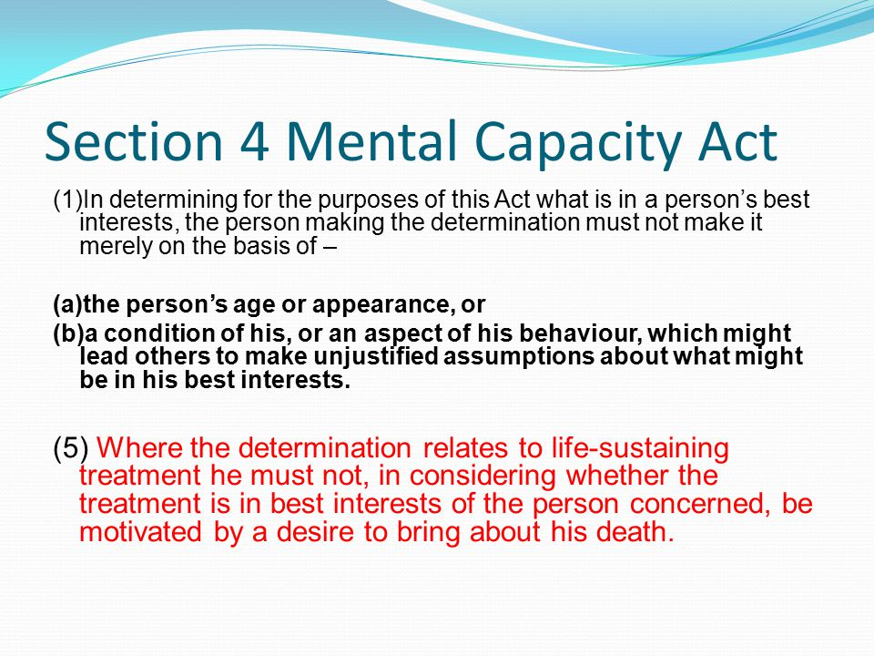 Section 4 Mental Capacity Act