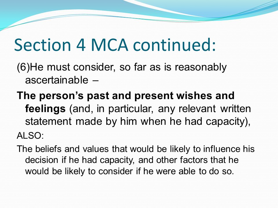 Section 4 MCA continued: