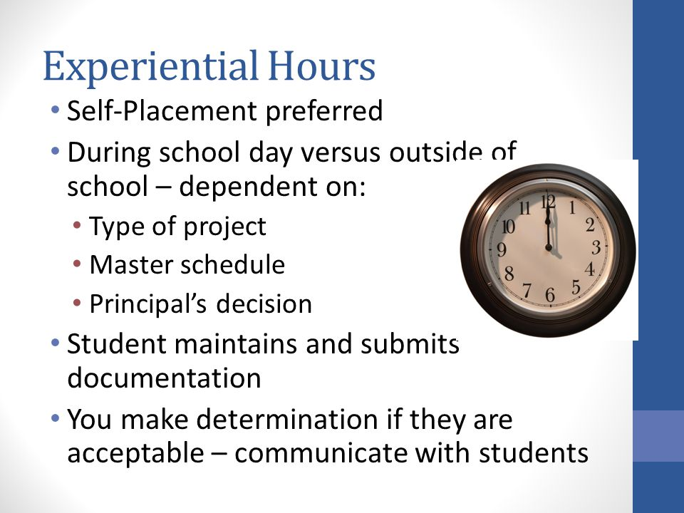 Experiential Hours Self-Placement preferred