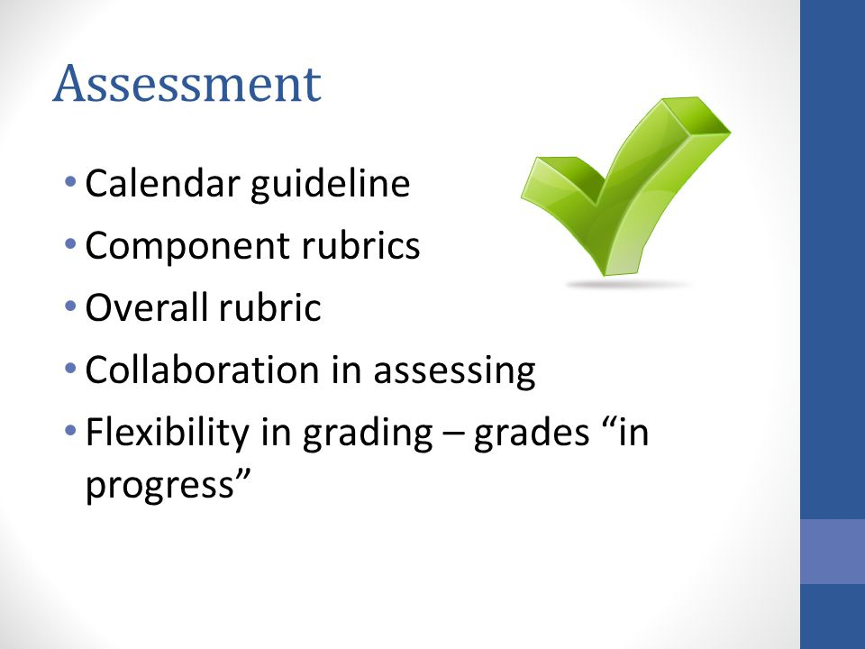 Assessment Calendar guideline Component rubrics Overall rubric