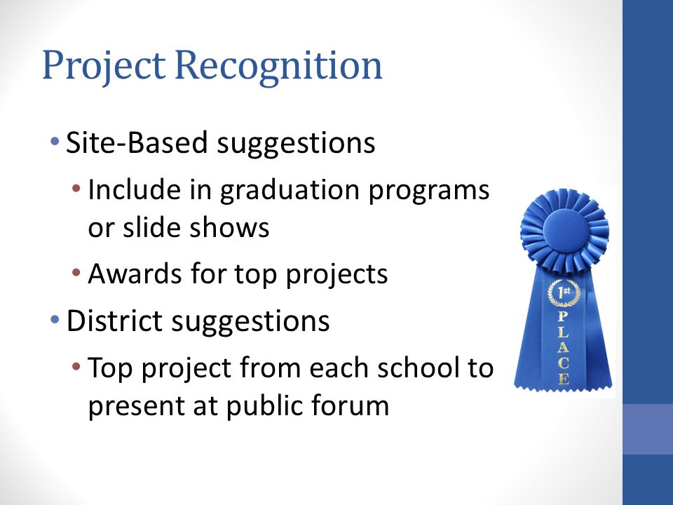 Project Recognition Site-Based suggestions District suggestions
