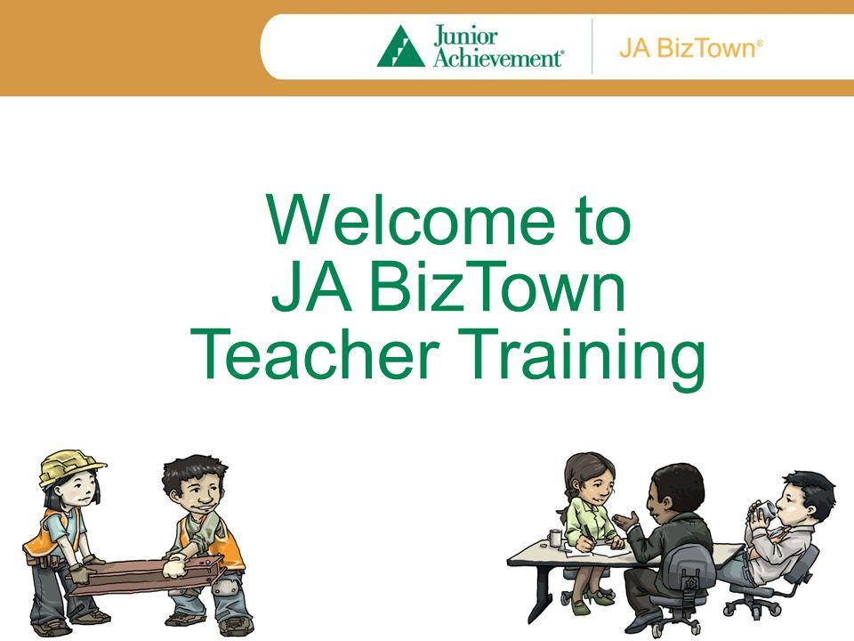 JA Capstone Programs JA BizTown – Elementary grades