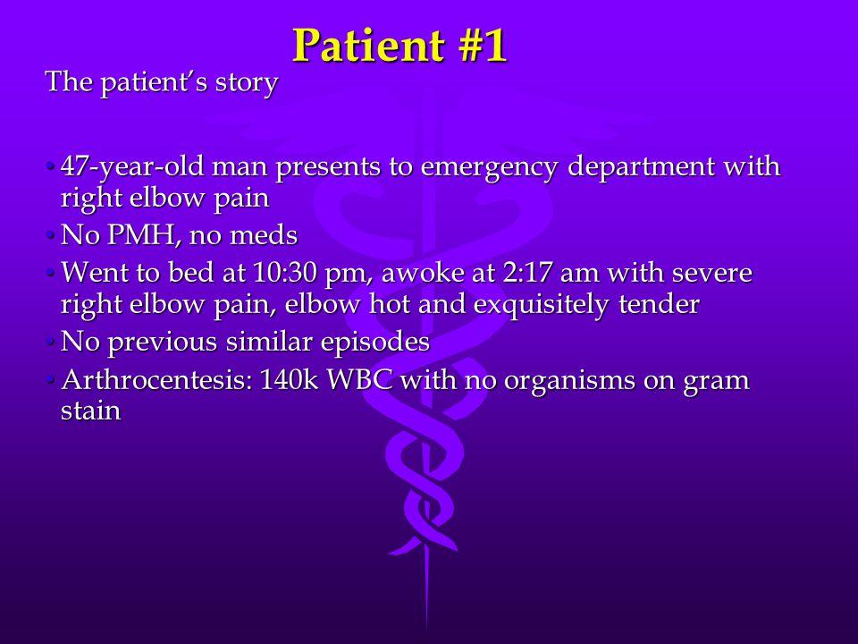 Patient #1 The patient's story