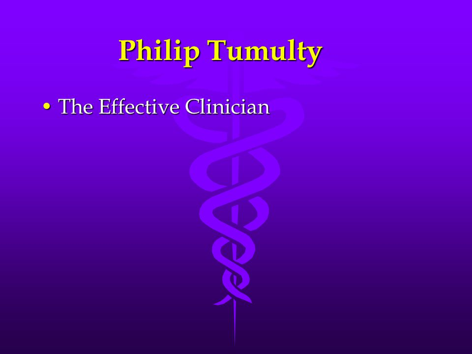 Philip Tumulty The Effective Clinician