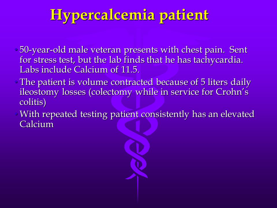Hypercalcemia patient