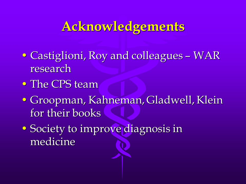 Acknowledgements Castiglioni, Roy and colleagues – WAR research
