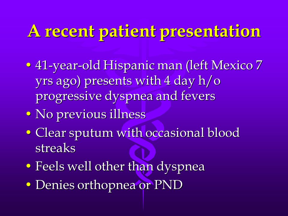 A recent patient presentation