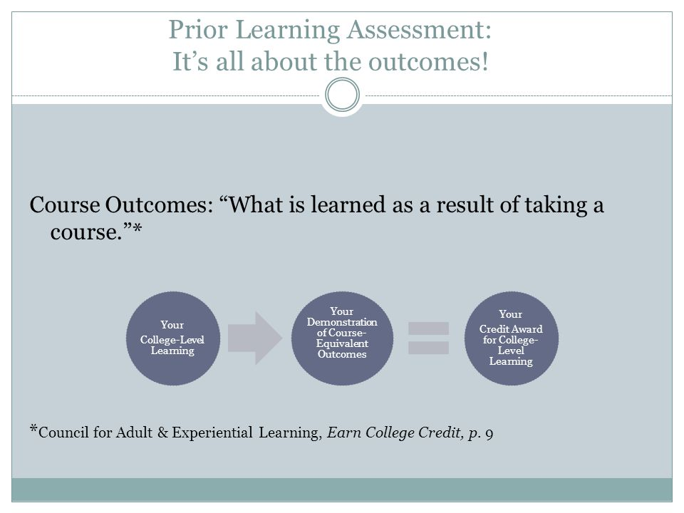 Prior Learning Assessment: It's all about the outcomes!