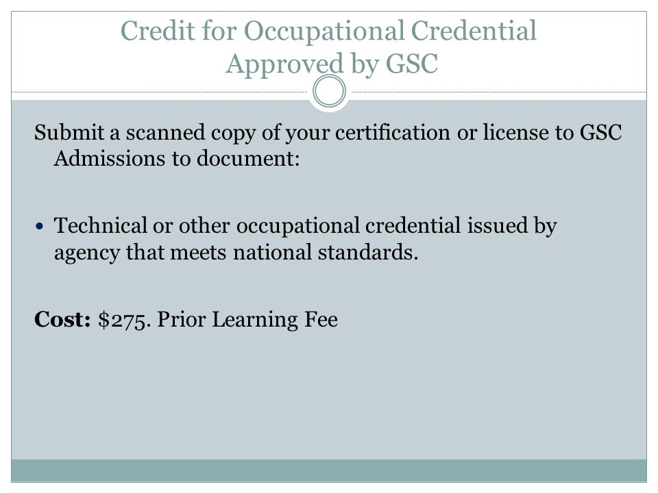 Credit for Occupational Credential Approved by GSC