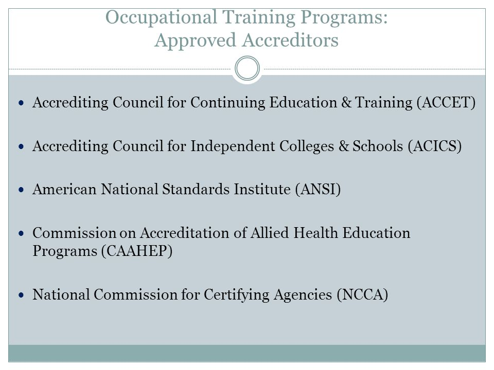 Occupational Training Programs: Approved Accreditors