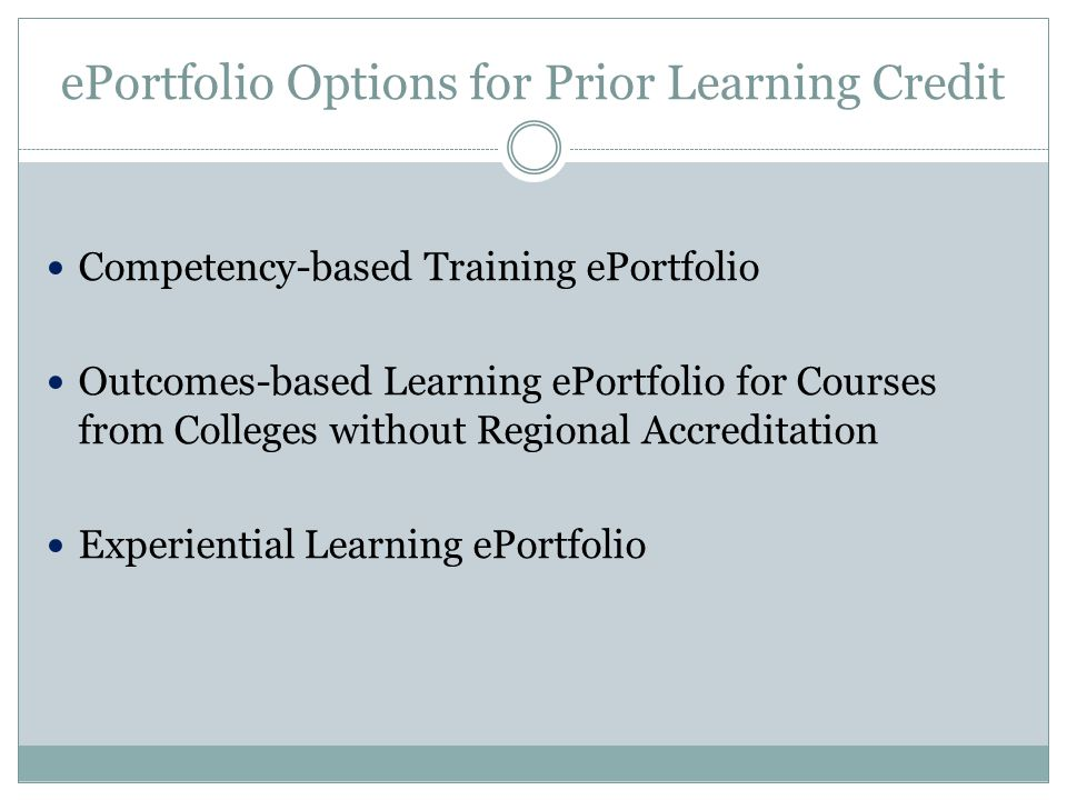 ePortfolio Options for Prior Learning Credit