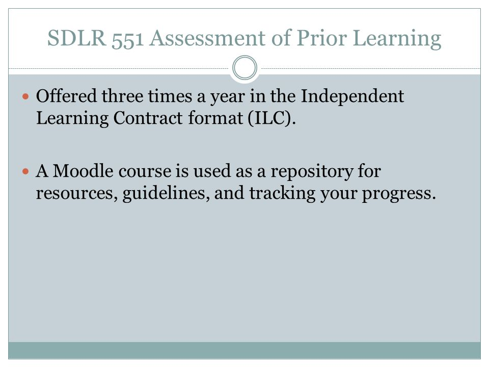 SDLR 551 Assessment of Prior Learning